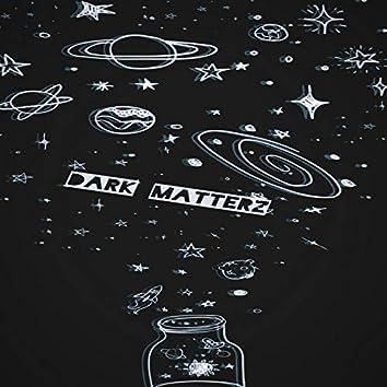 Dark Matterz