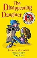 The Disappearing Daughter (No.1 Boy Detective) (No. 1 Boy Detective)