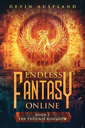 Endless Fantasy Online: The Phoenix Kingdom (English Edition)