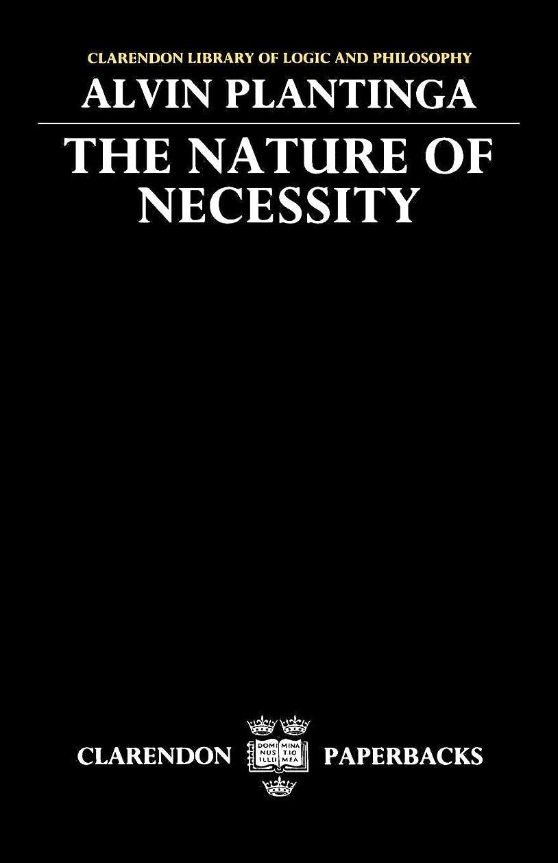 妊娠した以前は申し込むThe Nature of Necessity (CLARENDON LIBRARY OF LOGIC AND PHILOSOPHY)