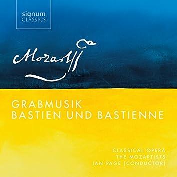 Mozart: Grabmusik, Bastien Und Bastienne