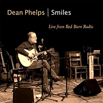 Smiles (Live from Red Barn Radio)
