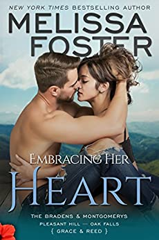 Embracing Her Heart (The Bradens and Montgomerys (Pleasant Hill - Oak Falls) Book 1) by [Melissa Foster]
