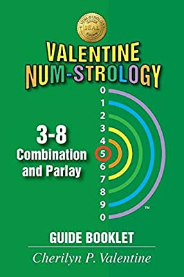 Valentine Num-Strology: 3-8 Combination and Parlay Guide Booklet