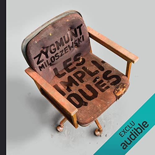 Les impliqués audiobook cover art
