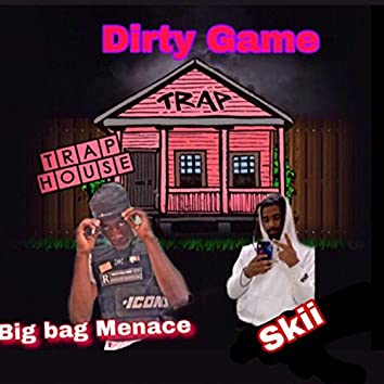 Dirty Game (feat. Skii)
