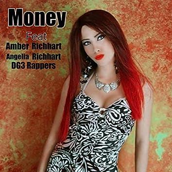 Money (feat. Amber Richhart, Angelia Richhart, DG3 Rappers)