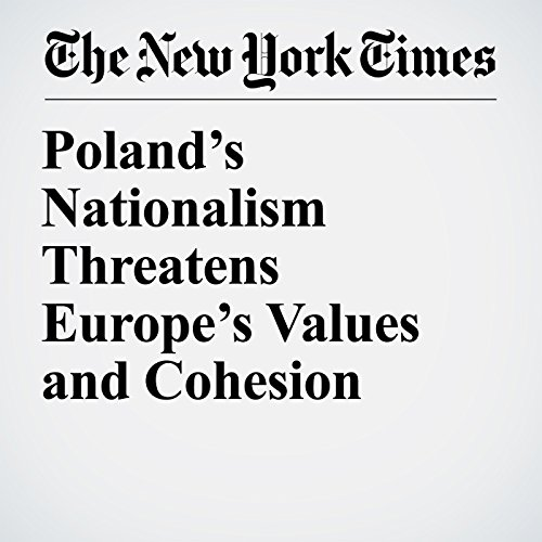 Poland's Nationalism Threatens Europe's Values and Cohesion audiobook cover art