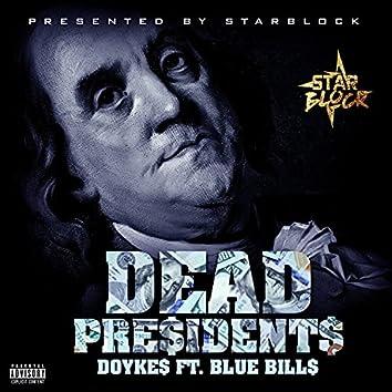 Dead Pre$ident$