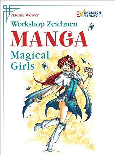 Workshop Zeichnen. Manga - Magical Girls