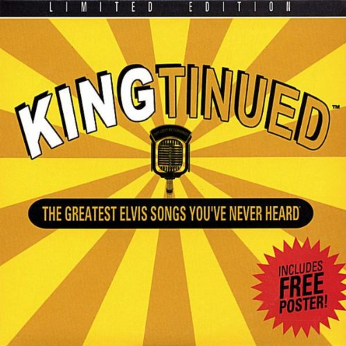 "Elvis Rockabilly \""Kingtinued\"" The Greatest Elvis Rockabilly Songs, You\'ve Never Heard! [The Lost Recordings Vol. 2]"