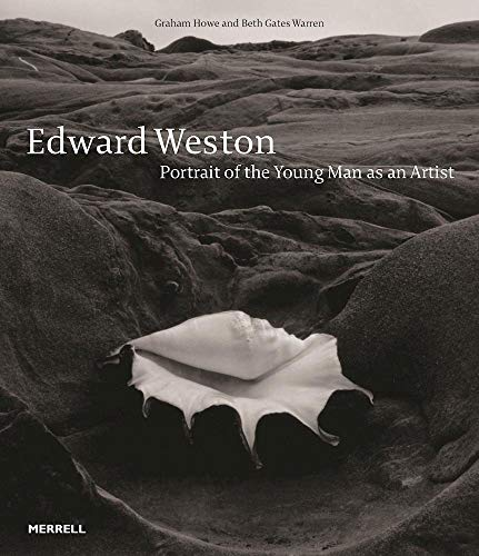 Image of Edward Weston: Portrait of the Young Man as an Artist