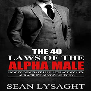 The 40 Laws of the Alpha Male cover art