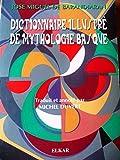 Dictionnaire illustré de mythologie basque