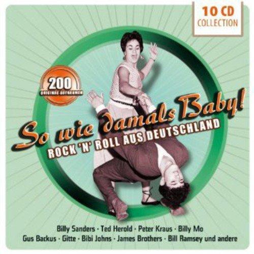 So Wie Damals Baby! Rock\'n\'roll Aus Deutschland