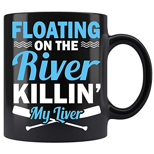 Flotando en el río Killin mi hígado - Cerámica negra Tazas de café (11 oz)