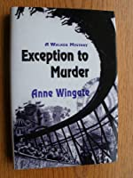 Exception to Murder 0802732038 Book Cover