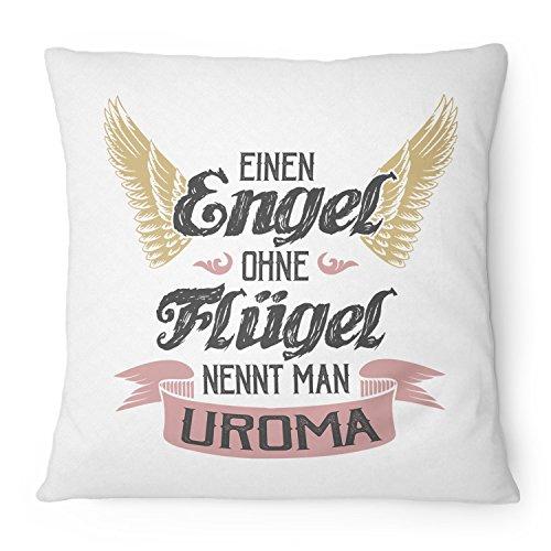 Fashionalarm Kissen Einen Engel ohne Flügel nennt man Uroma - 40x40 cm mit Füllung | Geburtstag Geschenk Idee Spruch Urgroßmutter, Farbe:weiß
