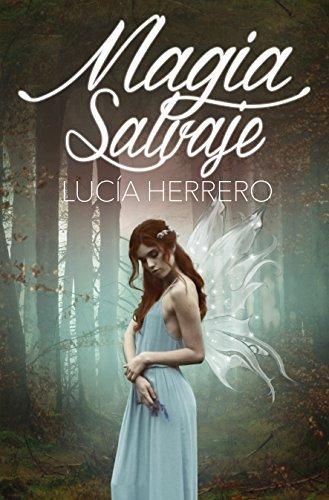 Magia Salvaje eBook: Herrero, Lucía: Amazon.es: Tienda Kindle