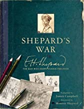 Shepard's War: The Man Who Drew Winnie-the-Pooh