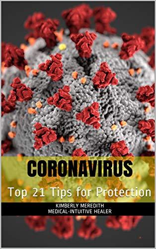 Coronavirus: Top 21 Tips for Protection