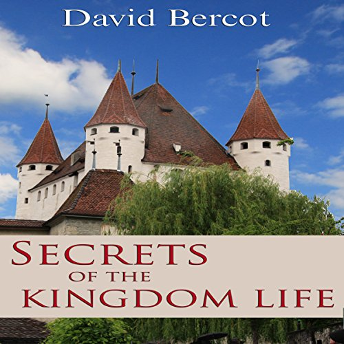 Secrets of the Kingdom Life audiobook cover art