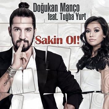 Sakin Ol (feat. Tuğba Yurt)