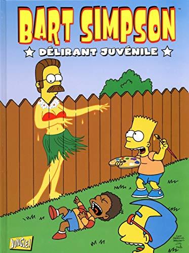 Bart Simpson - tome 5 Délirant junvénile (5)