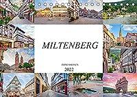 Miltenberg Impressionen (Tischkalender 2022 DIN A5 quer): Entdecken Sie die Schoenheit der alten Fachwerkhaeuser von Miltenberg (Monatskalender, 14 Seiten )
