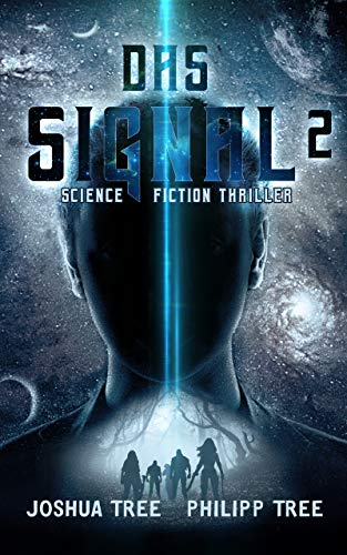 Das Signal 2: Science Fiction Thriller