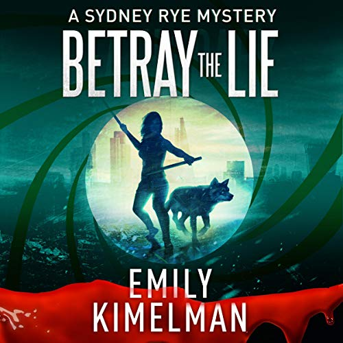 Betray the Lie Audiobook By Emily Kimelman cover art