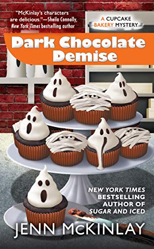 Dark Chocolate Demise (Cupcake Bakery Mystery, Band 7)