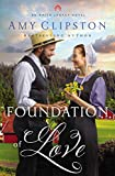 Foundation of Love (An Amish Legacy Novel Book 1) (English Edition)