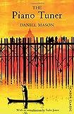 The Piano Tuner by Daniel Mason (2-Jan-2004) Paperback