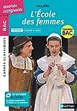 L'École des femmes - BAC 2020 Parcours associés Comédie et satire - Carrés Classiques Œuvres Intégrales
