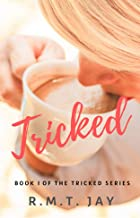 Tricked (A Young Adult Series): Book 1 (The Tricked Series)