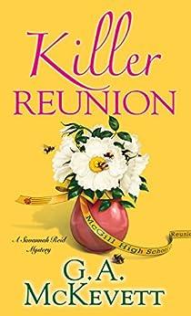 Killer Reunion (A Savannah Reid Mystery Book 21) by [G. A. McKevett]