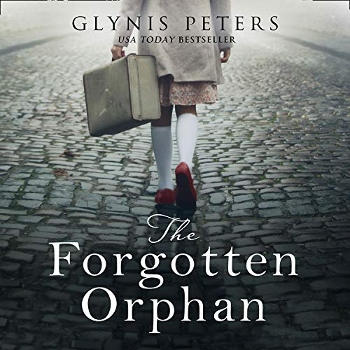 The Forgotten Orphan Audiobook By Glynis Peters cover art
