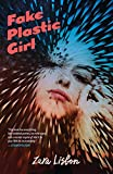 Fake Plastic Girl (English Edition)