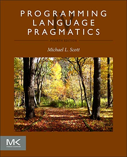 Compare Textbook Prices for Programming Language Pragmatics 4 Edition ISBN 9780124104099 by Scott, Michael L.