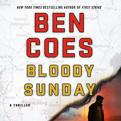 Bloody Sunday Audiobook By Ben Coes cover art