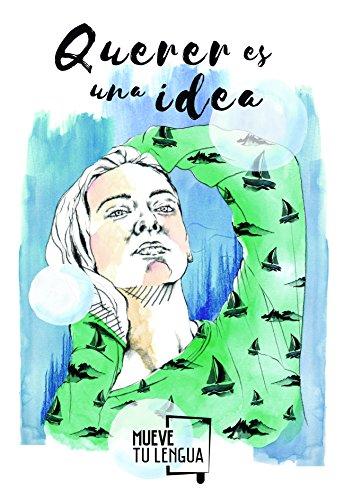 Querer es una idea (Libreta de autor Iago de la Campa)