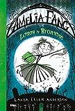Amelia Fang 3. Amelia y el ladrón de recuerdos (FICCIÓN KIDS)