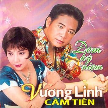 Đêm Kỷ Niệm - Vương Linh, Cẩm Tiên