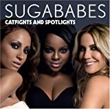 Songtexte von Sugababes - Catfights and Spotlights