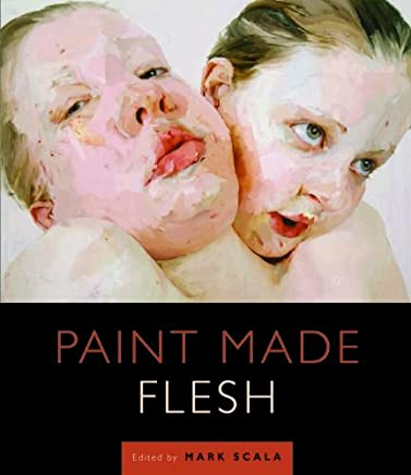 Paint Made Flesh