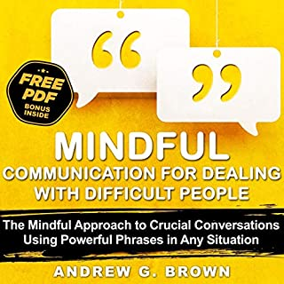 Mindful Communication for Dealing with Difficult People audiobook cover art