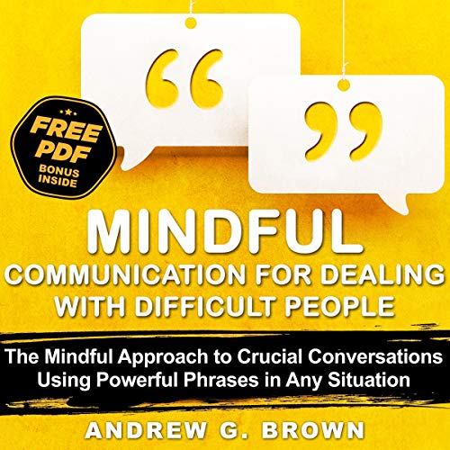 Mindful Communication for Dealing with Difficult People Titelbild