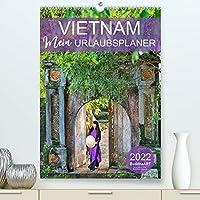 VIETNAM - Mein Urlaubsplaner (Premium, hochwertiger DIN A2 Wandkalender 2022, Kunstdruck in Hochglanz): Terminplaner mit Garantie fuer Fernweh (Planer, 14 Seiten )
