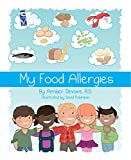 My Food Allergies: A Children's Book (Paperback)